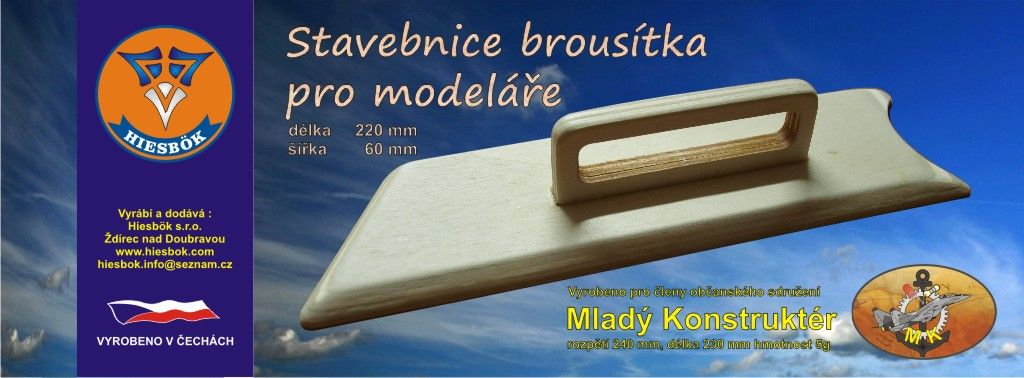 Brousítko - stavebnice 220x60mm Hiesbok