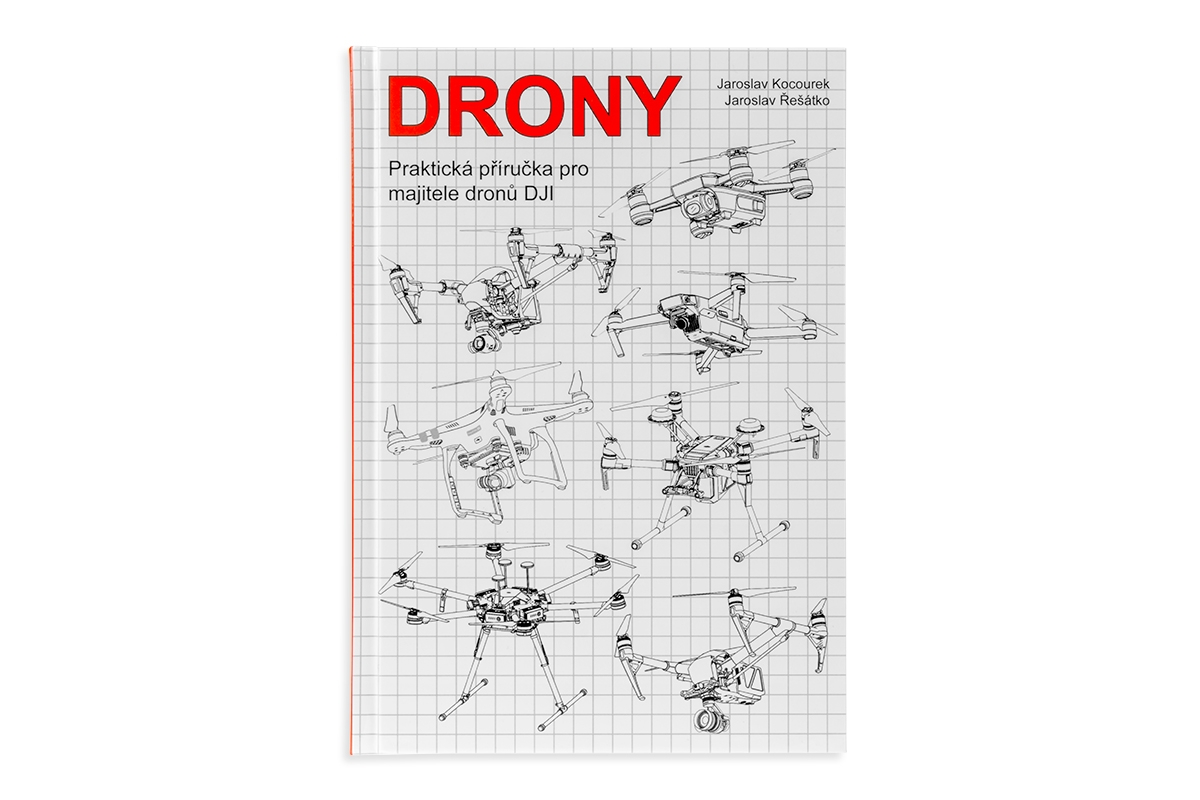 Kniha Drony - praktická příručka pro držitele dronů DJI